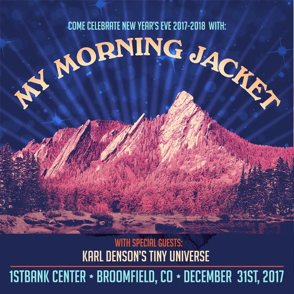 New Years Eve In Denver With My Morning Jacket